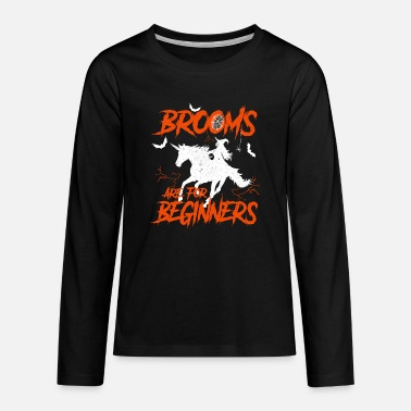 Ride A Horse Unicorn riding and witches fly - Teenage Premium Longsleeve Shirt