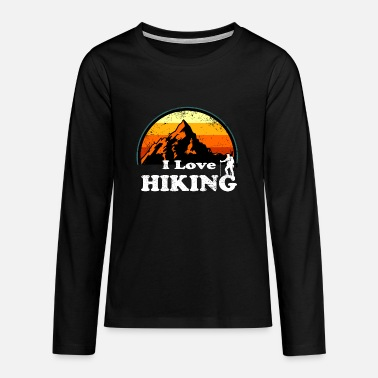 I Love Hiking Retro Vintage Sunset T-Shirt - Teenage Premium Longsleeve Shirt
