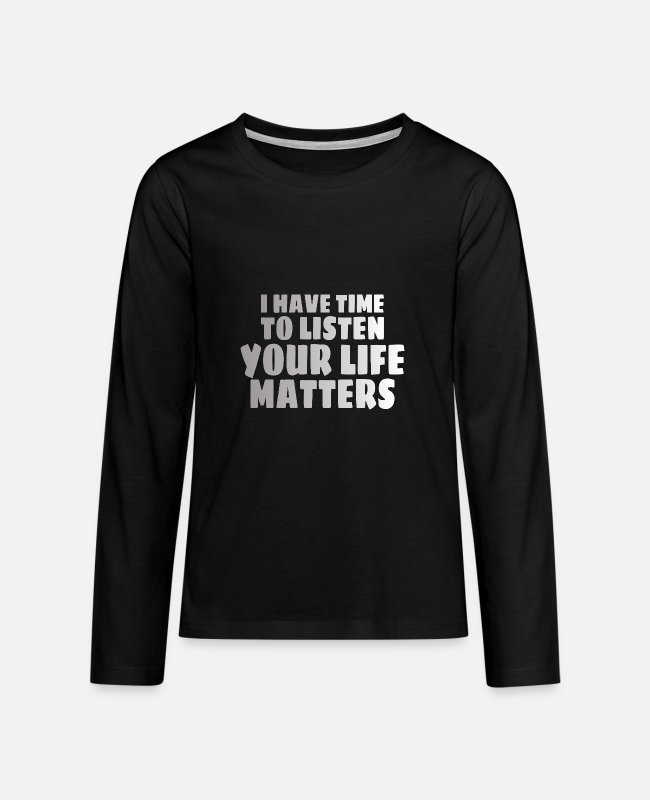 Mental Long-Sleeved Shirts - MENTAL HEALTH AWARENESS: Life Matters - Teenage Premium Longsleeve Shirt black