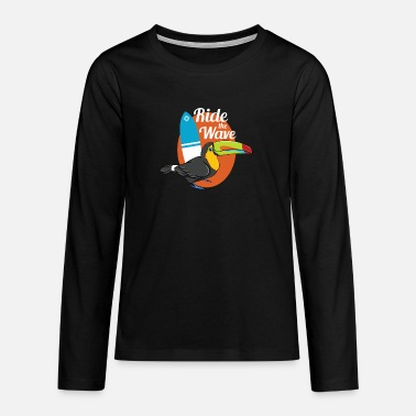 Toucan Surfer - Ride The Wave Animal Surfing - Teenage Premium Longsleeve Shirt