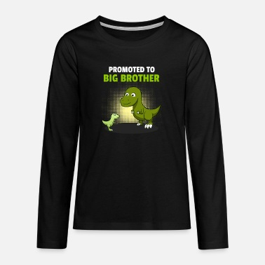 Brotherasurus Siblings brother Brothersaurus I gift - Teenage Premium Longsleeve Shirt