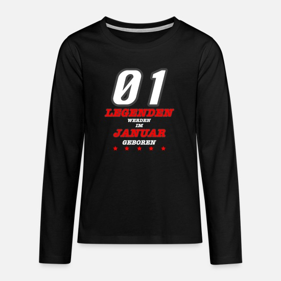 Gift Idea Long Sleeve Shirts - JANUARY Born Legends - Teenage Premium Longsleeve Shirt black