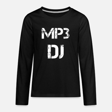 Mp3 MP3 DJ - Teenage Premium Longsleeve Shirt