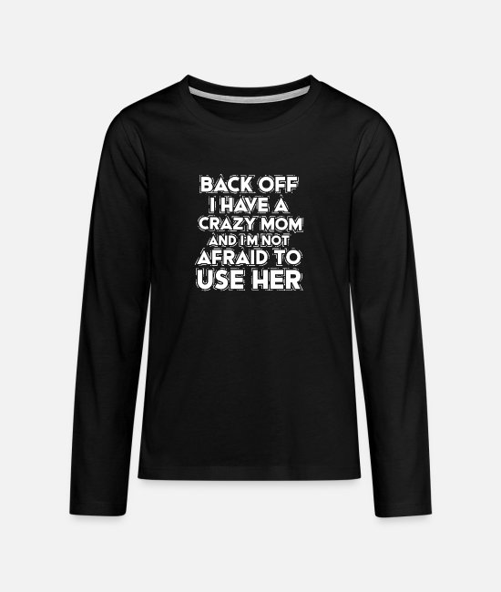 Mummy Long-Sleeved Shirts - Mom mother gift son daughter baby - Teenage Premium Longsleeve Shirt black
