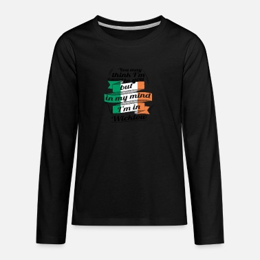 Wicklow URLAUB irland ROOTS TRAVEL I M IN Ireland Wicklow - Teenager Premium Langarmshirt