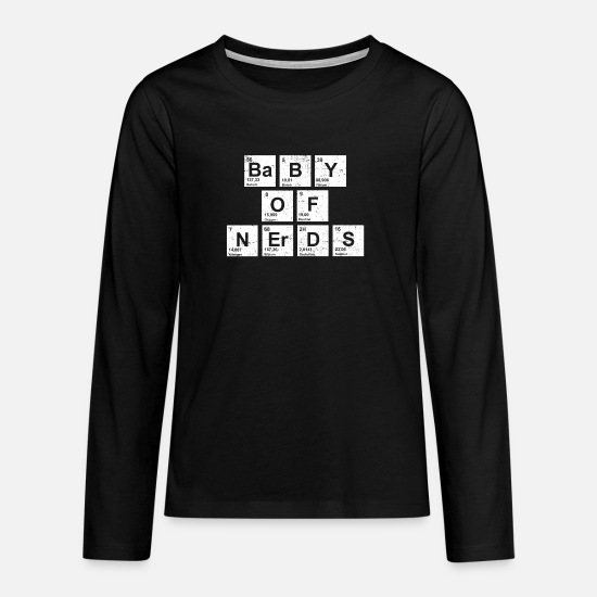 Lettering Long sleeve shirts - Baby of nerds periodic table - Teenage Premium Longsleeve Shirt black