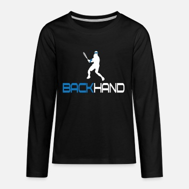 Backhand Tennis Backhand - Teenage Premium Longsleeve Shirt
