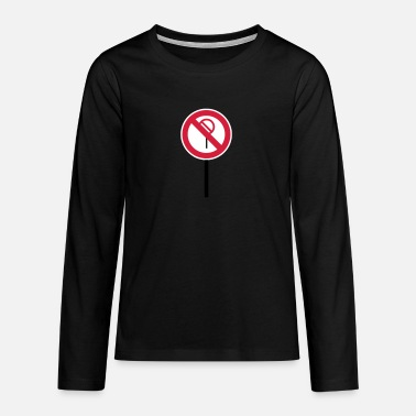 Sign Prohibitions prohibited - Teenage Premium Longsleeve Shirt