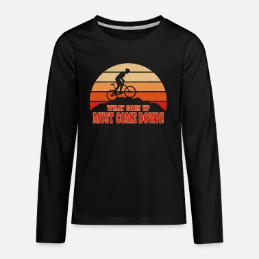 Mountain bike sport before sunset with saying. - Teenage Premium Longsleeve Shirt