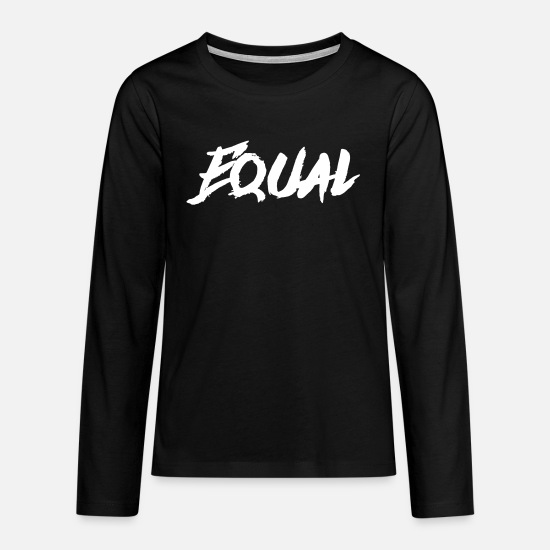 Emancipation Long Sleeve Shirts - Equal - Teenage Premium Longsleeve Shirt black