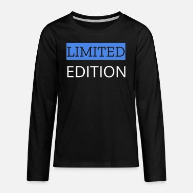 Limited Limited Edition - Teenager Premium Langarmshirt