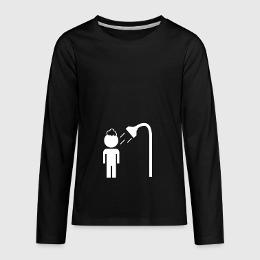 have a shower - Teenagers' Premium Longsleeve Shirt