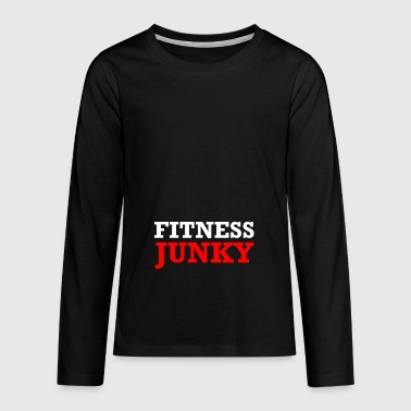 FITNESS JUNKY - T-shirt manches longues Premium Ado