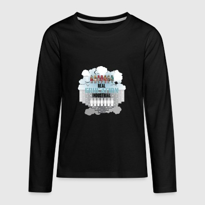 Real Education vs. Industrial Education - Teenagers' Premium Longsleeve Shirt