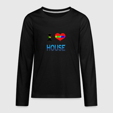 I Love HOUSE - Teenager premium T-shirt med lange ærmer