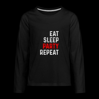 PARTY REPEAT - Teenagers' Premium Longsleeve Shirt