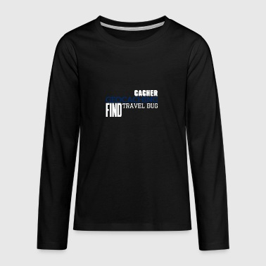 Geocaching, geocache, GPS, hiking, nerd, gift - Teenagers' Premium Longsleeve Shirt
