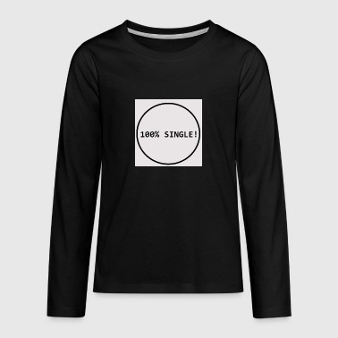 single - Teenagers' Premium Longsleeve Shirt