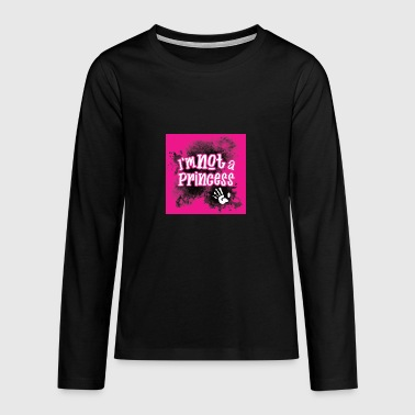 Not a Princess hot pink - Teenagers' Premium Longsleeve Shirt