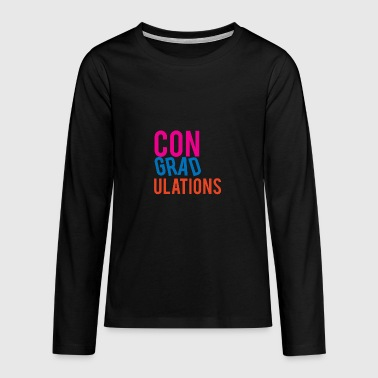 High School / Graduation: Congratulations - Teenagers' Premium Longsleeve Shirt