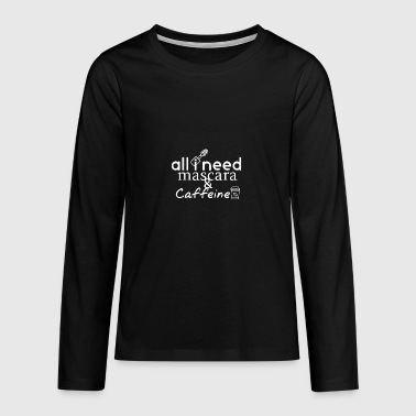 All I need is - Teenagers' Premium Longsleeve Shirt