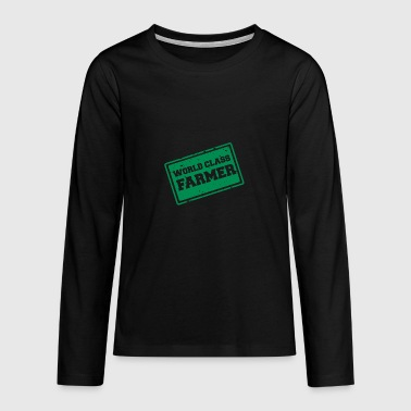 Farmer / Farmer / Farmer: World Class Farmer - Teenager premium T-shirt med lange ærmer