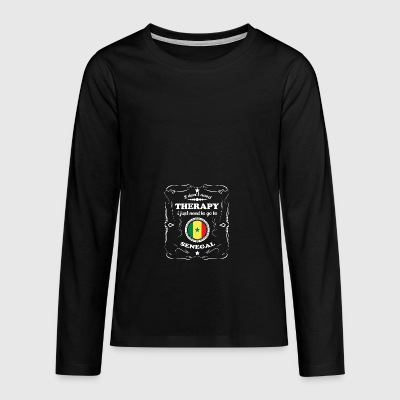 DON T NEED THERAPY WANT GO SENEGAL - Teenagers' Premium Longsleeve Shirt
