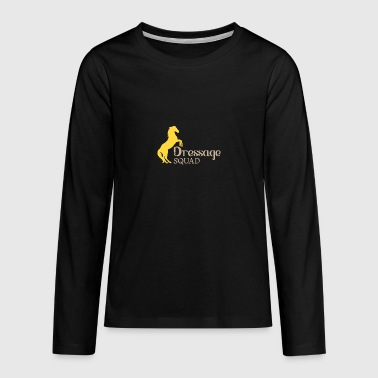 Dressage Squad - Dressage horse riding tournament - Teenagers' Premium Longsleeve Shirt