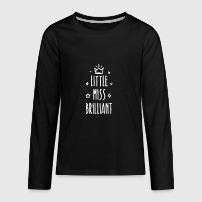 Little miss Brilliant - Teenager Premium Langarmshirt