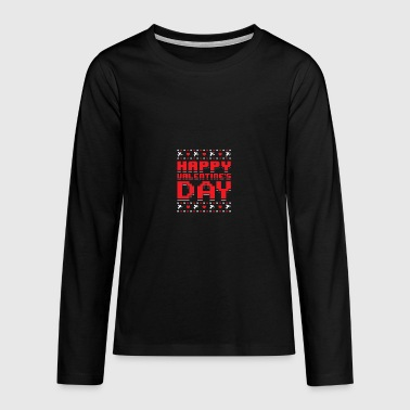 Happy Valentine's Day Ugly Sweater Romantic - Teenagers' Premium Longsleeve Shirt