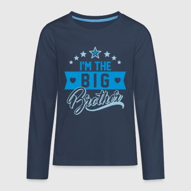 I'm the big Brother - I am big brother - Teenagers' Premium Longsleeve Shirt
