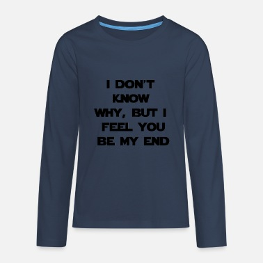 Quotes Quote - Teenagers' Premium Longsleeve Shirt