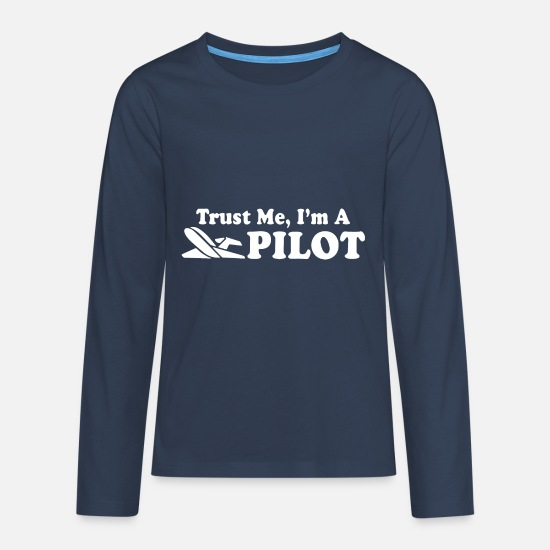 Fly Long sleeve shirts - Pilot - aircraft pilot - Teenage Premium Longsleeve Shirt navy