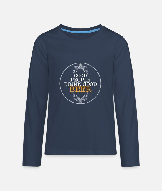 Beerathlon Long-Sleeved Shirts - Good Beer, beer motif - Teenage Premium Longsleeve Shirt navy