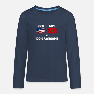 Half Moroccan Half American Totally Awesome - Teenage Premium Longsleeve Shirt