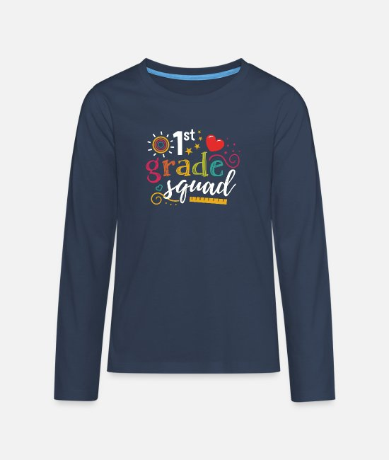 Back To School Long sleeve shirts - 1st grader teacher enrollment 1st grade gift - Teenage Premium Longsleeve Shirt navy