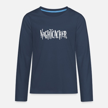 Nachtcache Nightcacher Geocaching Dosensuchen Geocacher - Teenager Premium Langarmshirt