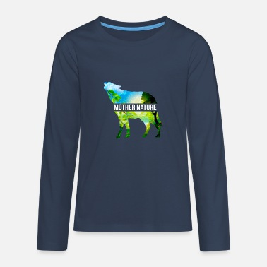 Mother Nature T-Shirt - Teenage Premium Longsleeve Shirt