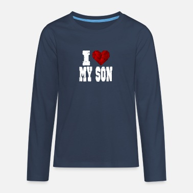 Love i love my son sohn spruch heart love love - Teenage Premium Longsleeve Shirt