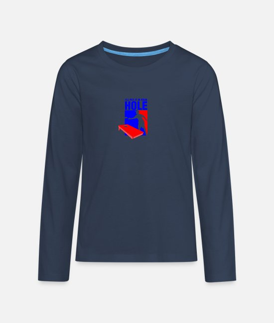 Hipster Long-Sleeved Shirts - I LL put it in your hole - Teenage Premium Longsleeve Shirt navy