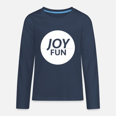 Fun Fun & fun - Teenage Premium Longsleeve Shirt