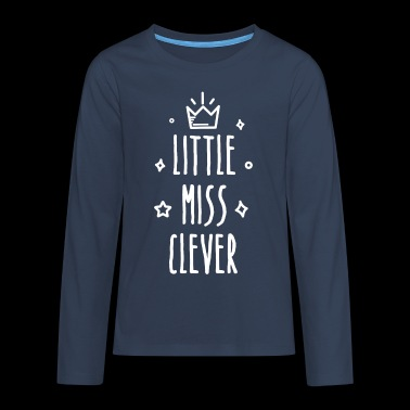 Little miss Clever - Teenager Premium shirt met lange mouwen