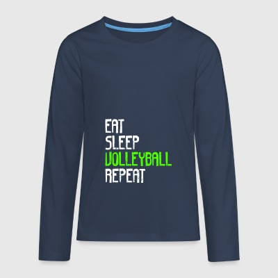 EAT SLEEP VOLLEYBALL REPEAT - Teenagers' Premium Longsleeve Shirt