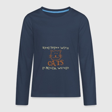 Time spent with cats is never - Teenagers' Premium Longsleeve Shirt