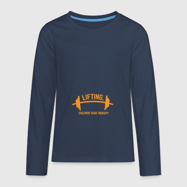 LIFTING CHEAPER THAN THERAPY GIFT - Teenagers' Premium Longsleeve Shirt