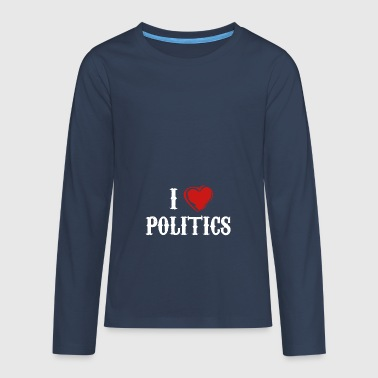 Politics love government gift - Teenagers' Premium Longsleeve Shirt