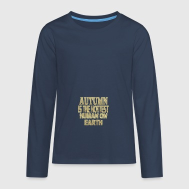 Autumn - Teenagers' Premium Longsleeve Shirt
