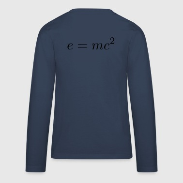 e = mc² - Teenager Premium shirt met lange mouwen
