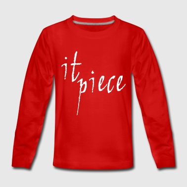 Piece It piece - Teenagers' Premium Longsleeve Shirt