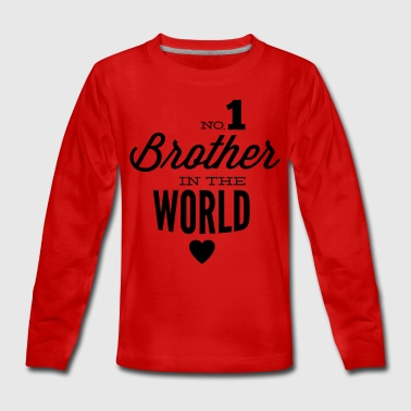 no1 brother of the world - Teenager Premium Langarmshirt